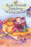 Cover: Royal Princess Academy: Dragon Dreams-Laura Joy Rennert
